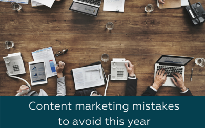 4 Content Marketing Mistakes to Avoid