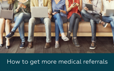 how to get more medical referrals